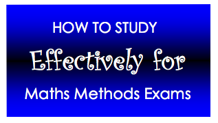 How To Study For Maths Methods Exams